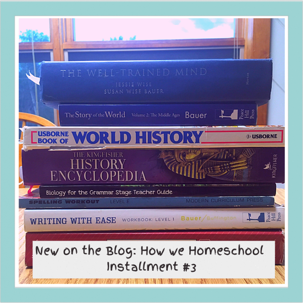 """A stack of schoolbooks and an announement that says """"New on the Blog: How we Homeschool Installment #3"""""""